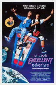 Bill Teds Excellent Adventure Poster