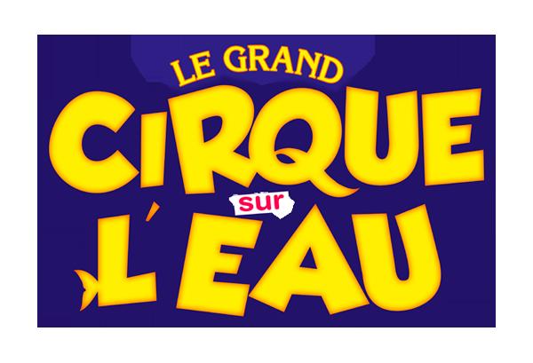 cirque sur l eau arena productions